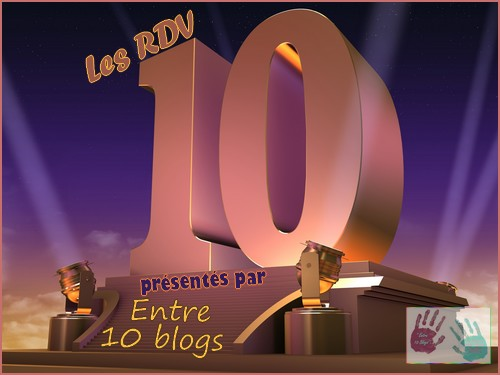 Mes 10 moments forts de 2014 { RDV10 Entre 10 blogs #10 }