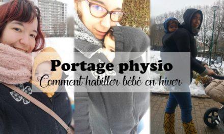 Portage : Comment habiller bébé en hiver { I love portage physio #7 }