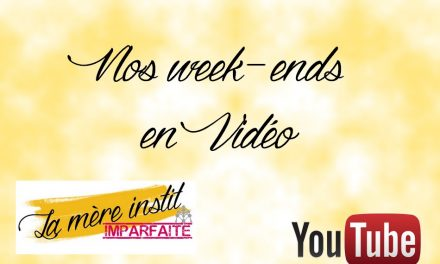 Vlog : Nos week-ends du mois d'avril 2017