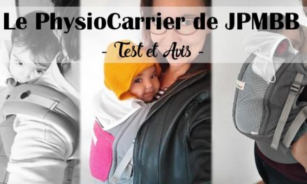 Le PhysioCarrier de JPMBB {test&avis} {I love portage physio #15}