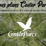 Bons plans Center Parcs