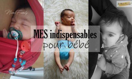 MES indispensables pour bébé { Puériculture – Maternage }