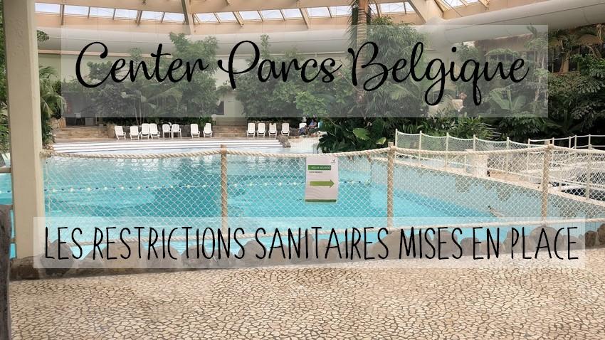 Center Parcs Belgique : Les restrictions sanitaires mises en places dans les domaines suite au Covid-19