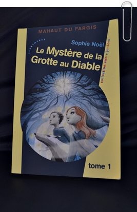 Le mystère de la grotte au diable – tome 1 { Livre jeunesse de la semaine #6 }